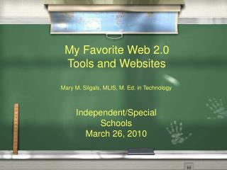Independent/Special Schools March 26, 2010