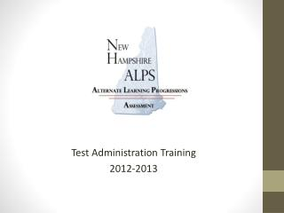 Test Administration Training 2012-2013