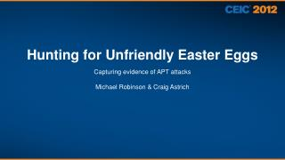 Hunting for Unfriendly Easter Eggs