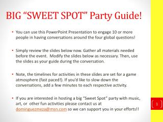 "BIG ""SWEET SPOT"" Party Guide!"