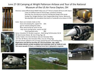 June 27-30 Camping at Wright Patterson Airbase and Tour of the National Museum of the US Air Force Dayton, OH