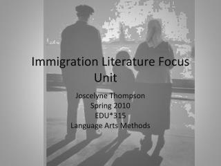 Immigration Literature Focus Unit
