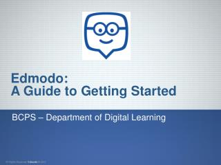 Edmodo: A Guide to Getting Started