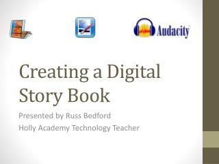 Creating a Digital Story Book