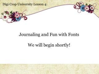 Digi  Crop University Lesson 4:
