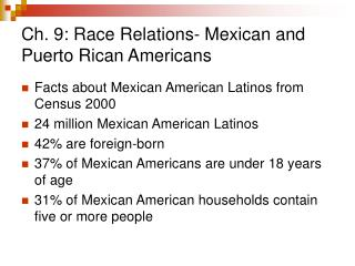 Ch. 9: Race Relations- Mexican and Puerto Rican Americans