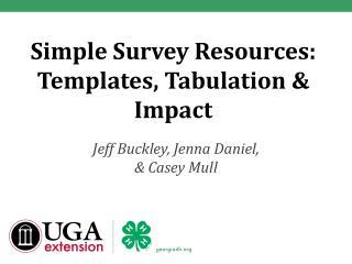 Simple Survey Resources: Templates, Tabulation & Impact