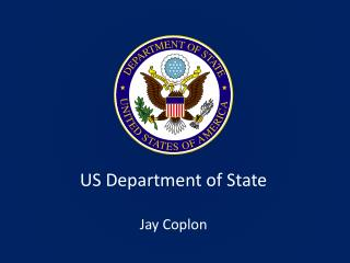 US Department of State Jay Coplon