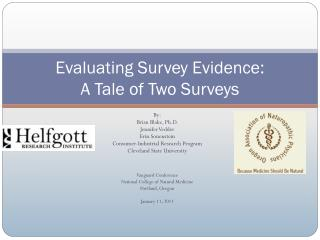 Evaluating Survey Evidence: A Tale of Two Surveys