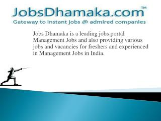 Jobsdhamaka - Join us now for getting your dream fulfill