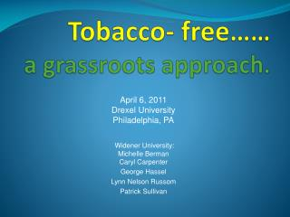 Tobacco- free…… a grassroots approach.