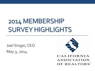 2014 membership Survey highlights