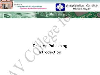 Desktop Publishing Introduction