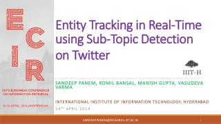 Entity  Tracking in Real-Time using Sub-Topic Detection on Twitter