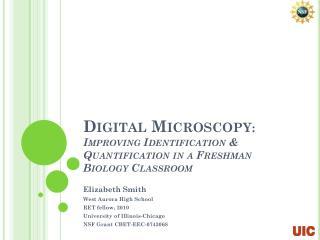 Digital Microscopy : Improving  Identification & Quantification  in a Freshman Biology Classroom