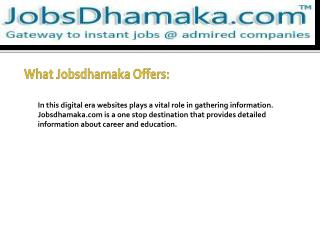 Jobsdhamaka - Keep yourself update with the most updated job