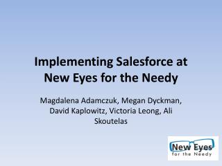 Implementing  Salesforce  at  New Eyes for the Needy