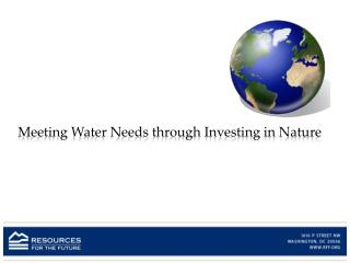 Meeting Water Needs through Investing in Nature