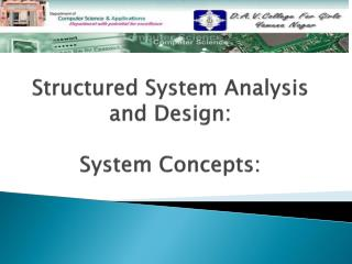 Structured System Analysis and Design: System Concepts: