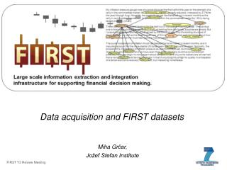 Data acquisition and FIRST datasets