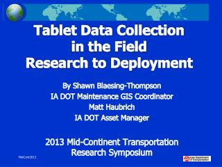 Tablet Data Collection  in the Field  Research to Deployment
