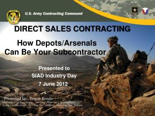 Can Be Your Subcontractor Presented to  SIAD Industry Day