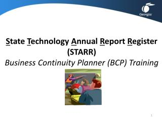S tate  T echnology  A nnual  R eport  R egister (STARR)  Business Continuity Planner (BCP) Training