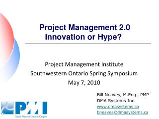 Project Management 2.0 Innovation or Hype?