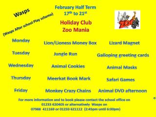 February Half Term  17 th  to 21 st