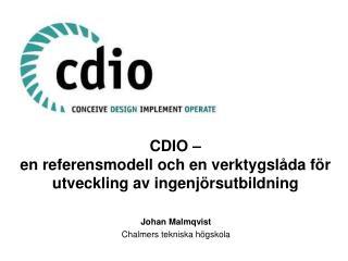 CDIO – en  referensmodell och  en  verktygslåda för utveckling av ingenjörsutbildning