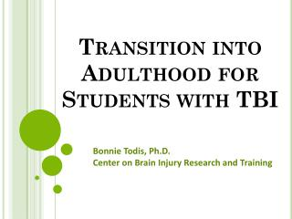 Transition into Adulthood for Students with TBI