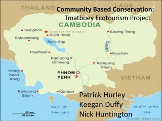 Community Based Conservation: Tmatboey  Ecotourism Project
