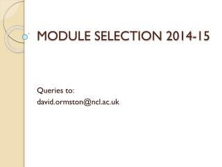 MODULE SELECTION 2014-15