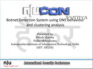 Botnet  Detection System using DNS  behaviour  and clustering analysis