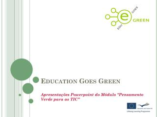Education Goes Green