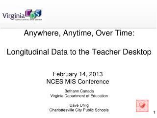 Anywhere, Anytime, Over Time:  Longitudinal Data to the Teacher Desktop