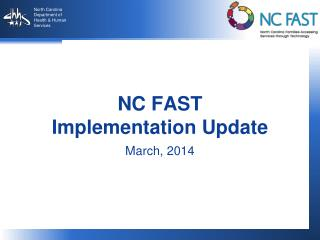 NC FAST Implementation Update