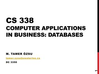 CS 338 Computer  Applications in Business: Databases