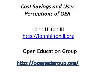 Cost Savings and User  Perceptions  of OER
