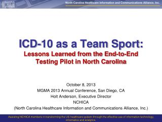 ICD-10 as a Team Sport: Lessons Learned from the End-to-End Testing Pilot in North Carolina