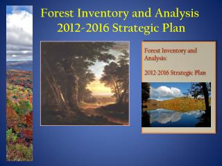 Forest Inventory and Analysis 2012-2016 Strategic Plan