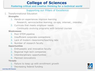 College of Sciences Fostering critical and creative thinking for a technical  world