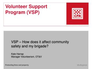 Volunteer Support Program (VSP)