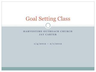 Goal Setting Class