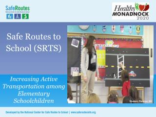 Safe  Routes  to School (SRTS)