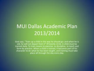 MUI Dallas Academic Plan 2013/2014