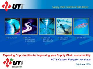 Exploring Opportunities for improving your Supply Chain sustainability UTi's Carbon Footprint Analysis
