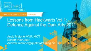 Lessons from Hackwarts Vol 1:  Defence Against the Dark Arts 2011