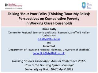 Talking 'Bout Poor Folks (Thinking 'Bout My Folks):   Perspectives on Comparative Poverty  in  Working Class  Household
