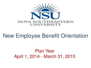 Plan Year April 1, 2014 - March 31, 2015